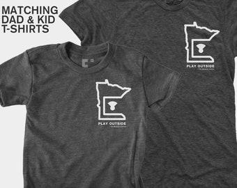 Matching Dad and Me Shirts - Play Outside Minnesota