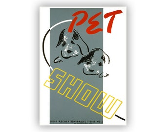 Pet Show, WPA Poster, 1930s Dog Artwork, Vintage Style Print