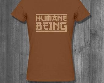Humane Being T shirt T shirt tops and tees t-shirts t shirts| Free Shipping