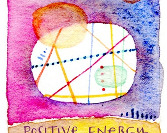 Positive Energy Matted Fine Art Print