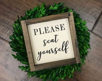 Please Seat Yourself sign | Bathroom Wall Decor | Farmhouse Bathroom Sign | Funny Bathroom Humor Sign | Farmhouse Sign | Toilet Sign | Sit