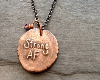 Strong AF necklace handmade strength jewelry