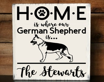 HOME Is Where Our (German Shepherd/Cane Corso/Dachshund/Labrador/Rottweiler) Is Personalized Wood Sign - Can Make for Any Breed & Custom
