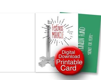 Printable, Festivus Card, Seinfeld, Funny Card, Happy Festivus, It's a Festivus Miracle! (Human Fund Donation)