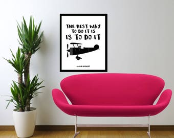 MOTIVATIONAL- The Best Way To Do It Is To Do It- Amelia Earhart- Quote- Wall Art