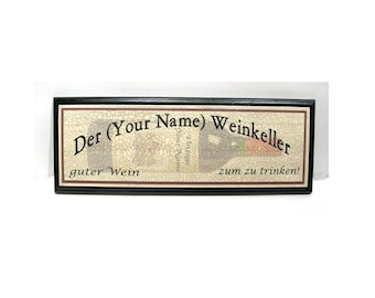 Personalized German Wine Cellar Sign - Add any name