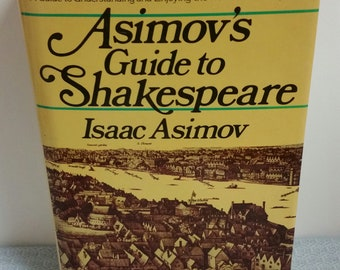 RARE 1978 Asimov's Guide to Shakespeare: Two Volumes in One; Hardcover with Dust Jacket; huge book in GREAT CONDITION!
