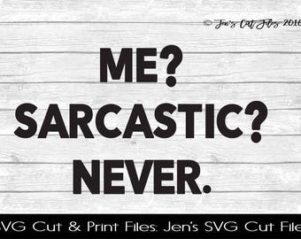 Me Sarcastic Never SVG Cut File, SVG files for Die Cutting Machines- Vinyl htv Clip art - Commercial use