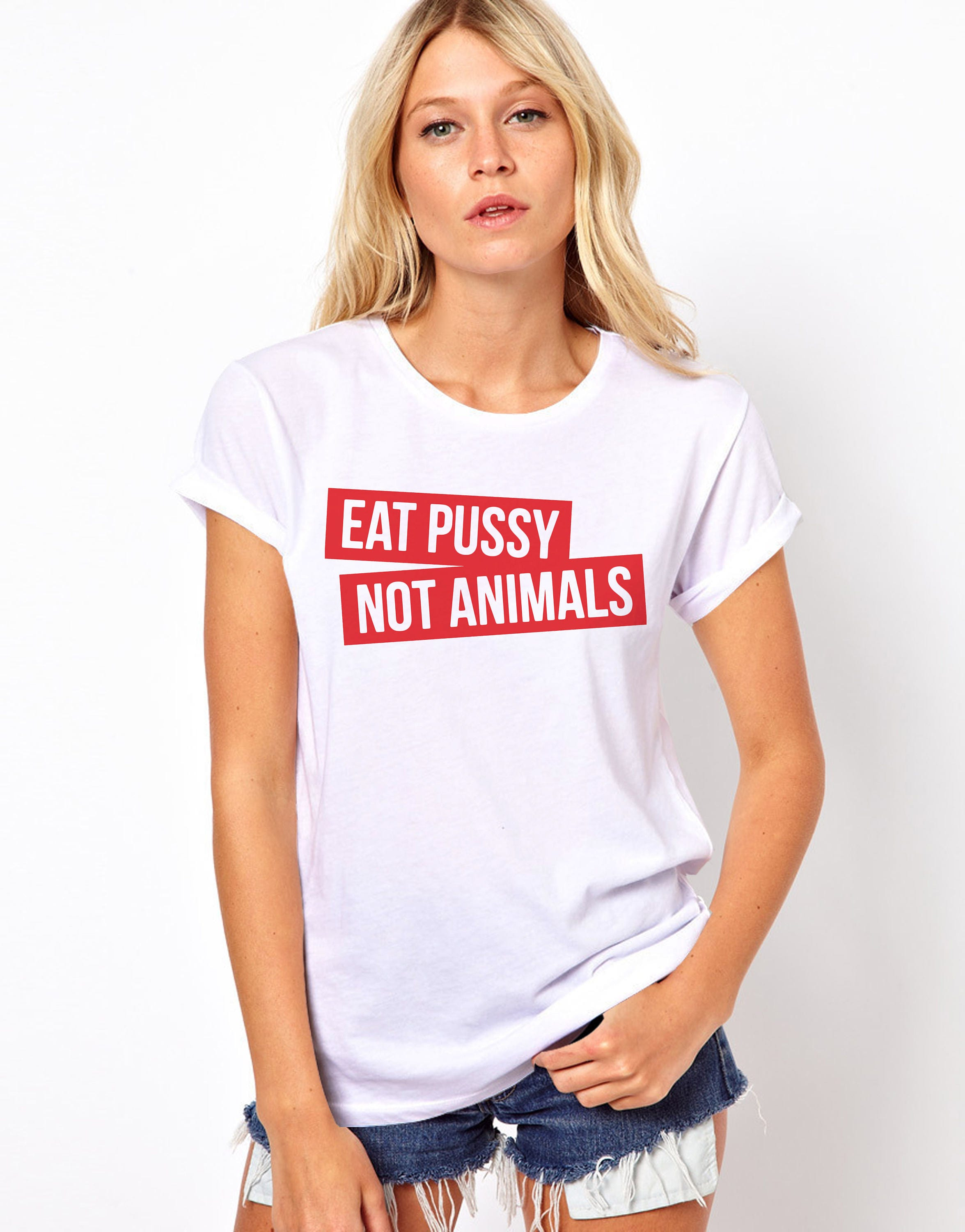 eat pussy not animals funny t-shirt unisex adult