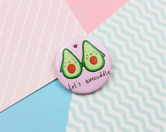 Lets Avocuddle Cute Button Pin Avocado Gift Button Badge Cute Pin Funny Avocado Valentines Gift Wedding Favour Cute Quote Pin