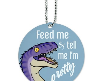 Velociraptor feed me and tell me i'm pretty dinosaur funny round luggage id tag card suitcase carry-on