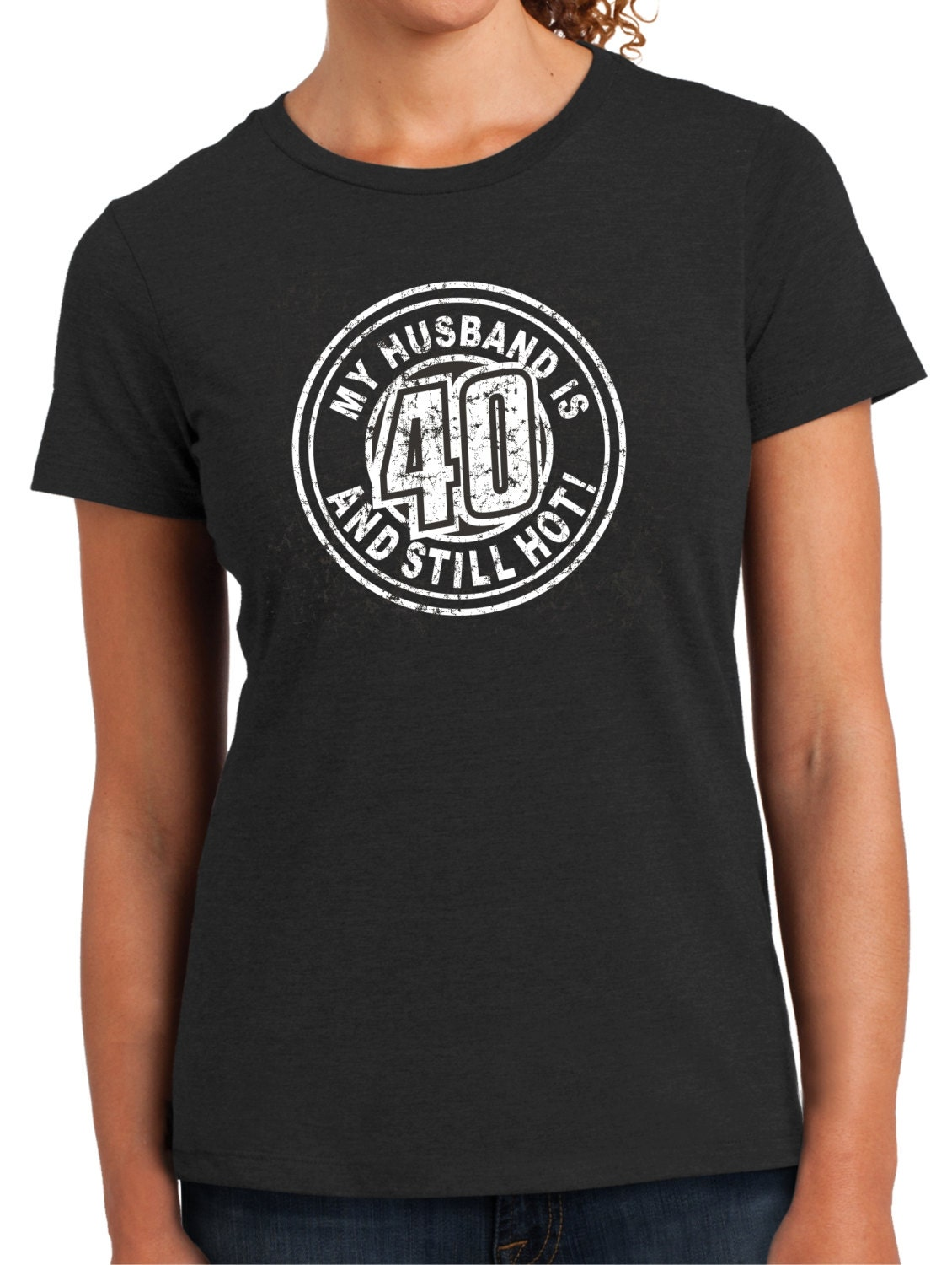 Husband Is Hot 40th Birthday Womens Top
