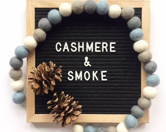 Cashmere and Smoke POM garland