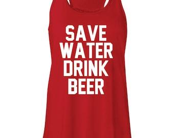 Save Water Drink Beer Tank. Beer Tank. Summer Tank. Running Tank. Beach Tank. Workout Tank.
