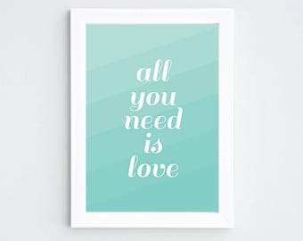 "Poster ""All you need is love"" - A4 size"