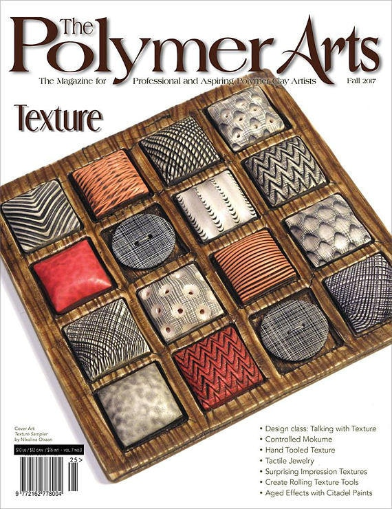 The Polymer Arts, Fall 2017, The magazine for professional and aspiring polymer clay artist