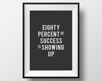 Success quote, office decor, instant download, typography print, instant print, typography poster, life poster, work hard