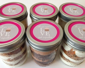 6 (8oz) Cupcakes In A Jar-Mason Jars-All You Need Is Love & Cupcakes-Hot Pink-Gray-Love-Sweets-Wedding Favors-Bridal Shower Favors-Favor