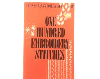 """Vintage booklet """"One Hundred Embroidery Stitches"""" by Coats and Clark's Book No 150-B, 1979"""