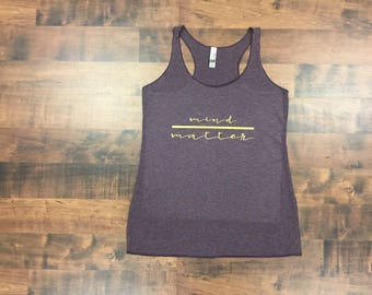 Mind over Matter/ Ladies/ Purple/ Gold/ Tri-Blend/ Racerback/ Tank top/ Work out/ Workout Gear/ Fitness/ Gym/ Soft