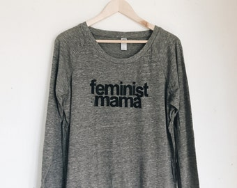 Sale Heather Gray Super Soft Women's FEMINIST MAMA Long Sleeve Tee Raglan. Feminist. Ready to ship.