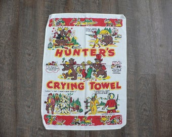 FREE SHIPPING!!! 1950s Hunter's Crying Towel Hunting Season Novelty Towel by Barth S. Dreyfuss
