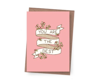 SALE You are the Best Greeting Card - 60% off