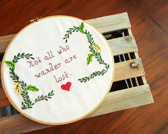 Lord of the Rings Embroidery: Not All Who Wander Are Lost
