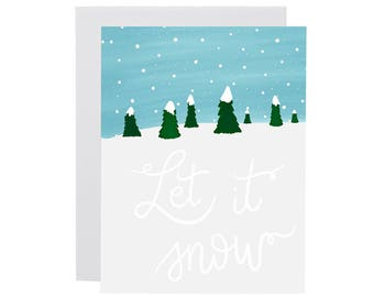 LET IT SNOW card. Illustrated holiday card. Christmas card. Xmas card. Happy Holidays card. Merry Christmas Card. Non-denominational card.