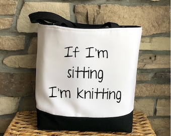 Tote Bag for Knitters / Knitting Project Bag / Gift for Knitter /Mother's Day Gift / Bag to Hold Yarn / Funny Knitting Bag / Gift for Mom