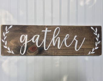 gather - gather wood signs - distressed gather sign - gather sign - dining room signs - kitchen signs - dining room decor - dining room sign