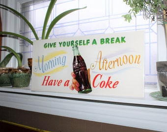 Vintage Coca Cola Sign 1954 Give Yourself a Break Morning Afternoon Coke Banner