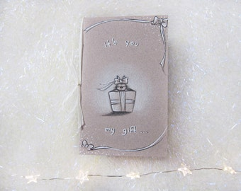 Christmas card, with blank envelope, it's you my gift, greeting card, handmade, 13.5 x 8.5 cm