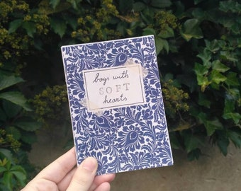 Boys With Soft Hearts zine - new, bigger version