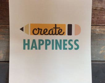 Create Happiness Poster