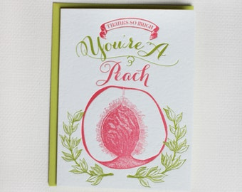 Thanks So Much, You're A Peach - Letterpress Greeting Card