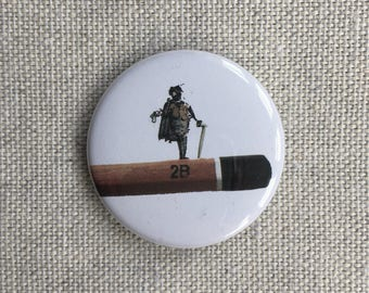 2B or not 2B. Pin-back Button Badge