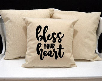 Bless Your Heart Pillow, Home Decor, Decorative Pillow, Throw Pillow, Southern Pillow, GA Southern, Envelope Pillow Cover, Canvas Pillow