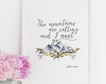 """John Muir """"The mountains are calling..."""" Quote with Watercolor Mountains Print (PRINT VERSION)"""