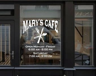 Store front sign, business name, store window, business window, door, store hours, business hours, customized