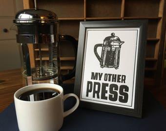 MY OTHER PRESS - Printmaking Letterpress Print