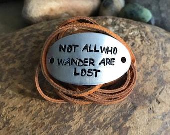 Not all who wander are lost bracelet, leather wrap, quote bracelet, traveler jeweley, customized, Mantra bracelet, wanderlust