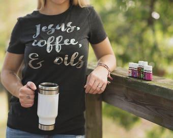 Funny Jesus Shirt - Jesus T Shirt - Funny Coffee Shirt - Jesus And Coffee Shirt - Essential Oil Shirt - Jesus Quote Shirt - Womens T Shirt