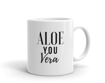 Aloe you vera mug