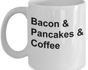 Bacon Pancakes Coffee Mug Breakfast Lovers Dream Gift