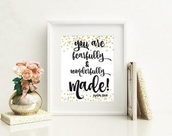 8x10 Printable Inspirational Quote Bible Verse Black and Gold  Instant Download Psalm 139: 14 Fearfully and Wonderfully Made