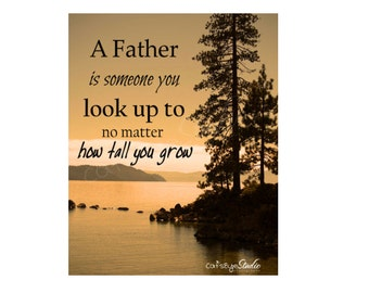 "FATHER'S DAY Quote Gift ""A Father is Someone you look up to no matter how tall you grow"" Lake Tree Amberscape Landscape Dad Gift Wall Art"