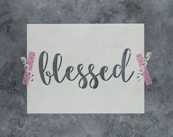 Blessed Stencil - Reusable DIY Craft Stencils of Blessed Sign Text