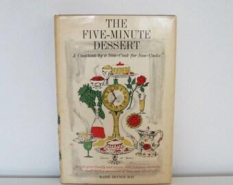 Vintage cookbook - The Five-Minute Dessert - (1961) First edition