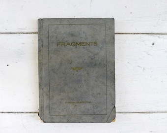 Fragments by Elsie Cole Wilcox, poetry book, roaring '20s, self published, paperback book, gray cover, first edition, graduation gift